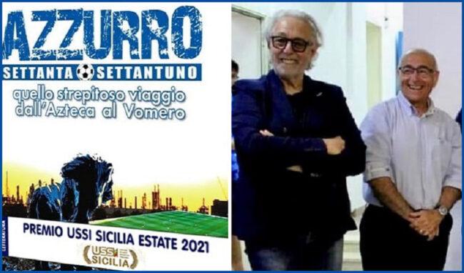 """Premio Ussi Sicilia Estate ad """"Azzurro 70/71 - Quello strepitoso viaggio dall'Azteca al Vomero"""""""